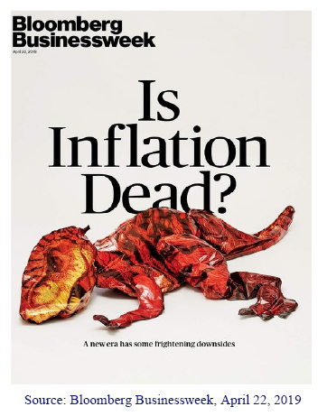 """Cover of Bloomberg Businessweek. April 22, 2019. """"Is Inflation Dead? A New era has some frightening downsides"""""""